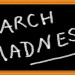 bigstock-March-Madness-written-on-chalk-25717661